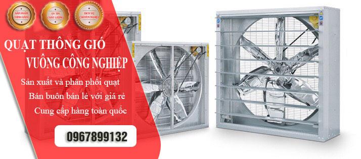 Địa chỉ mua quạt thông gió vuông ở Hà Nội uy tín chất lượng