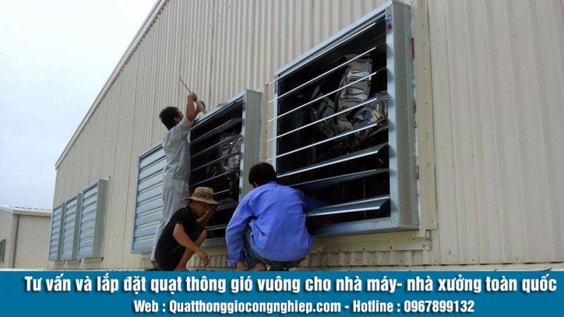 Tư vấn lắp đặt quạt thông gió vuông cho nhà máy - nhà xưởng
