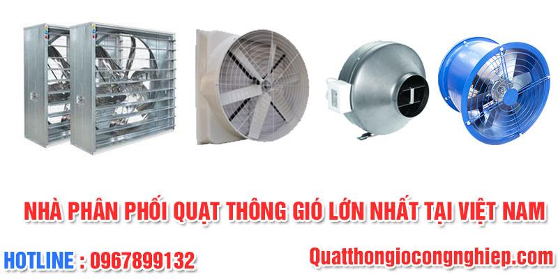 Nhà cung cấp quạt thông gió công nghiệp chất lượng