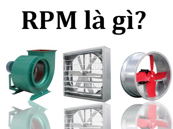 Rpm là gì? 1 rpm bằng bao nhiêu vòng/phút?